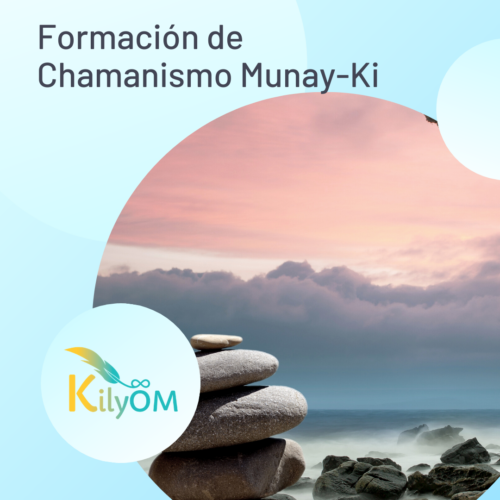 Formación Chamanismo Munay-Ki - KilyOM