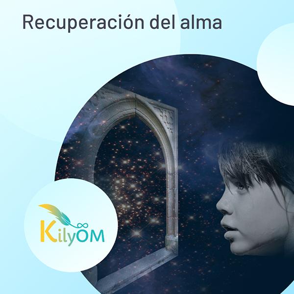 Recuperación del alma - KilyOM