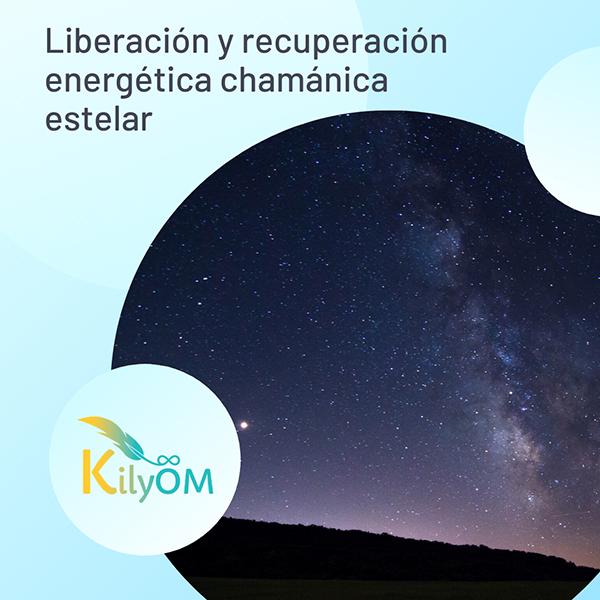 Sesión liberación y recuperación energética chamánica estelar - KilyOM