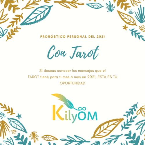 Pronóstico personalñ del 2021 con tarot - KilyOM