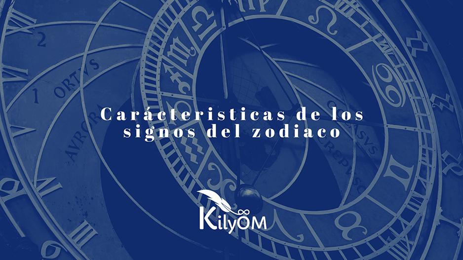 Carácteristicas de los signos del zodiaco