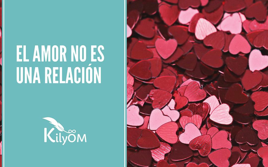 El amor no es una relación