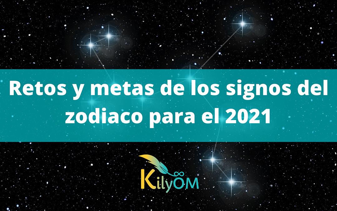 Retos y metas de los signos del zodiaco para el 2021